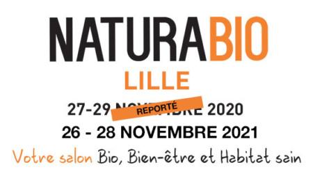 Le salon Naturabio 2020 est reporté – Rendez-vous du 26 au 28 novembre 2021